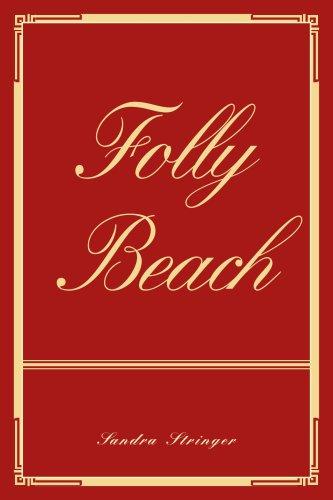 9780595362301: Folly Beach