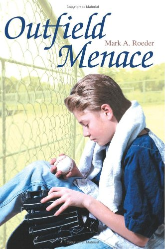 Outfield Menace (9780595362349) by Roeder, Mark