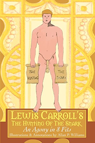 9780595362431: Lewis Carroll's The Hunting Of The Snark: An Agony in 8 Fits