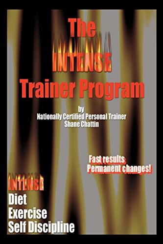 The INTENSE Trainer Program: Shane Chattin