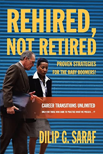 9780595362585: Rehired, Not Retired: Proven Strategies for the Baby Boomers!