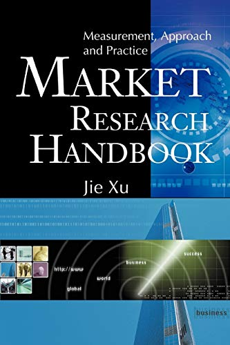 9780595364015: Market Research Handbook: Measurement, Approach and Practice