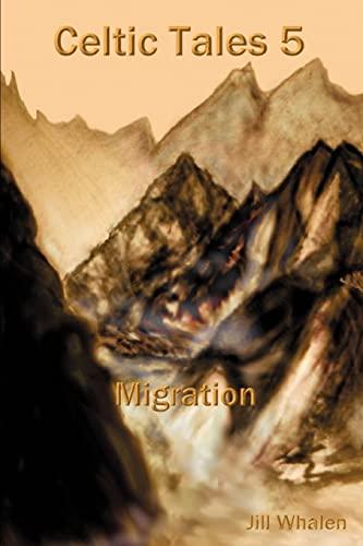 Celtic Tales 5 Migration: Jill Whalen
