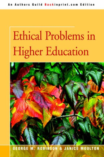 9780595365920: Ethical Problems in Higher Education