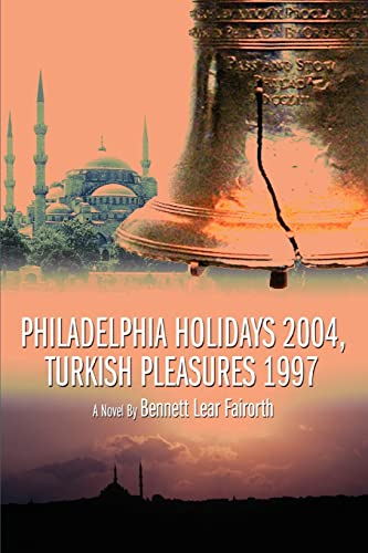 Philadelphia Holidays 2004, Turkish Pleasures 1997: Bennett Lear Fairorth