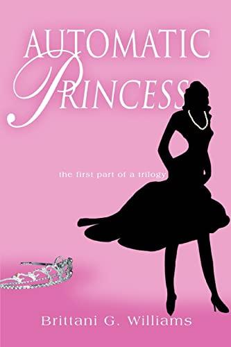 9780595366996: Automatic Princess