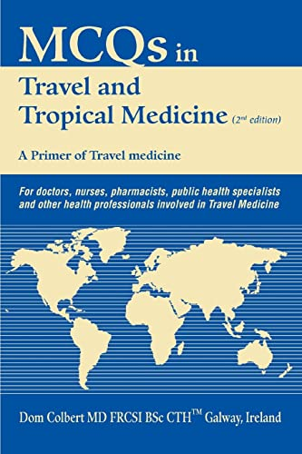 9780595367160: MCQs in Travel and Tropical Medicine: A Primer of Travel medicine