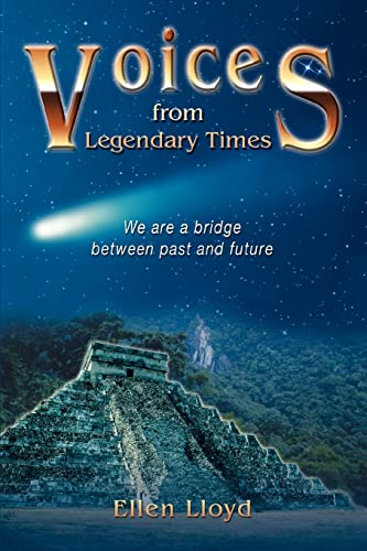 9780595367382: Voices from Legendary Times: We Are a Bridge Between Past And Future