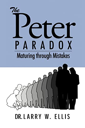 9780595367771: The Peter Paradox: Maturing through Mistakes