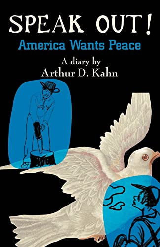 9780595367894: Speak Out!: America Wants Peace
