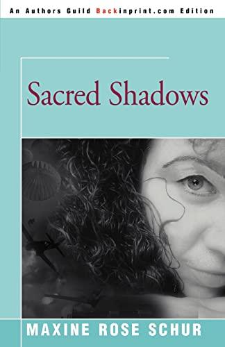 9780595367931: Sacred Shadows