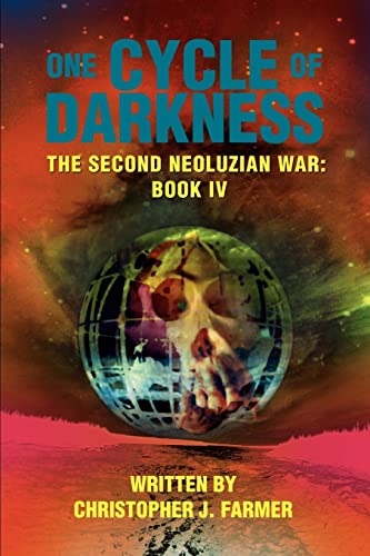 9780595368075: One Cycle of Darkness: The Second Neoluzian War: Book IV