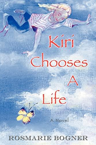 9780595368709: Kiri Chooses A Life