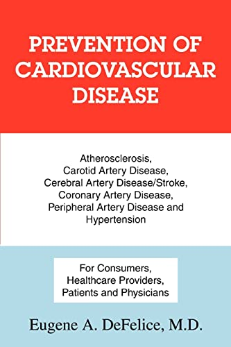 Prevention of Cardiovascular Disease: Atherosclerosis, Carotid Artery Disease, Cerebral Artery ...