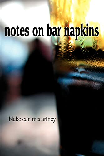 9780595369324: Notes on Bar Napkins