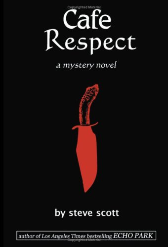 Cafe Respect : A mystery Novel: Scott, Steve