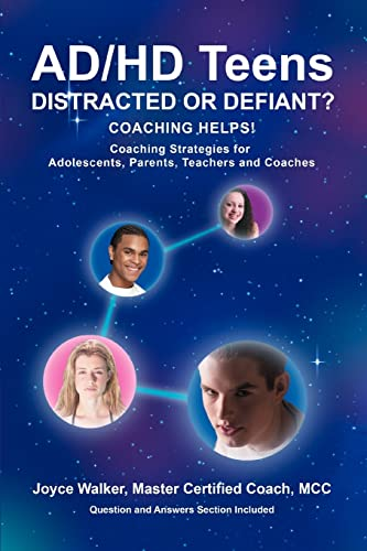 9780595370382: AD/HD Teens: Distracted or Defiant?:Coaching Helps!