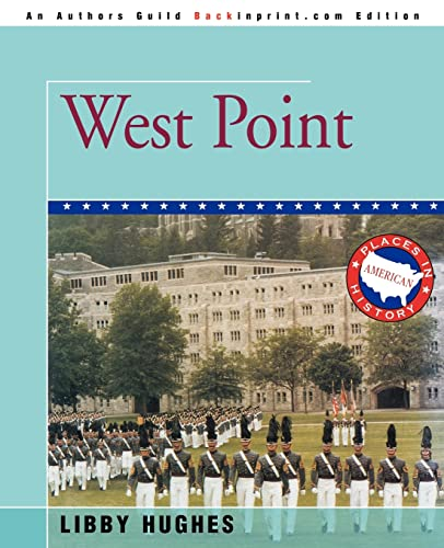 9780595370702: West Point