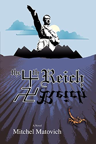 The Fourth Reich: Matovich, Mitchel