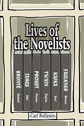 Lives of the Novelists: Carl Rollyson