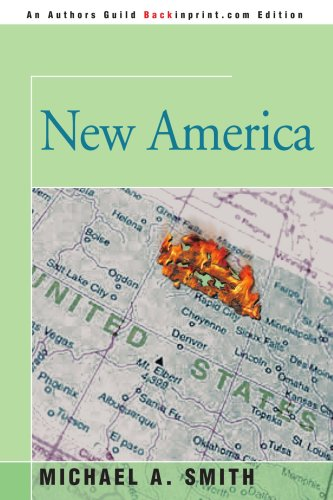 New America (1st Edition): Smith, Michael A.