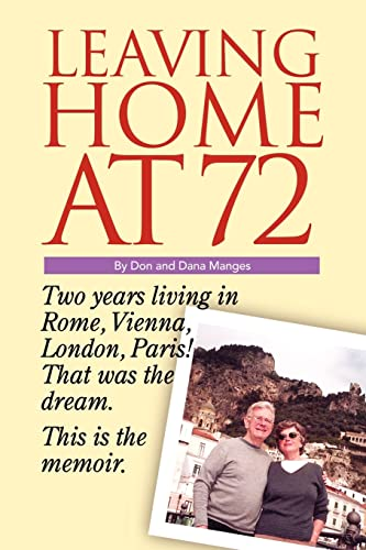 Leaving Home at 72: Donald Manges