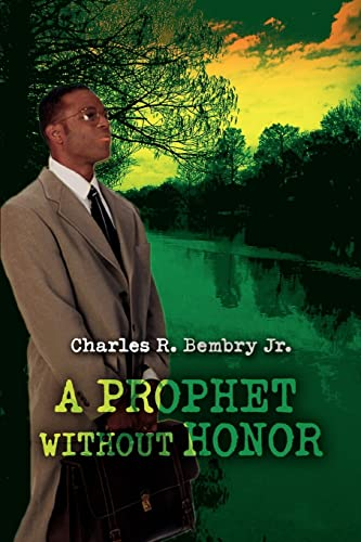 A Prophet Without Honor: Charles Bembry Jr.