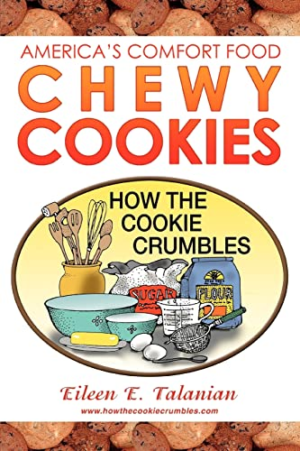 9780595375134: Chewy Cookies: America's Comfort Food