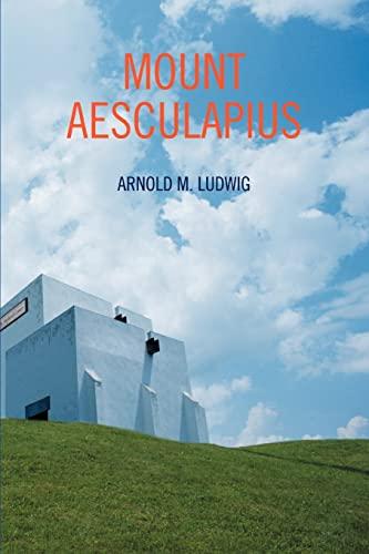 9780595376360: Mount Aesculapius