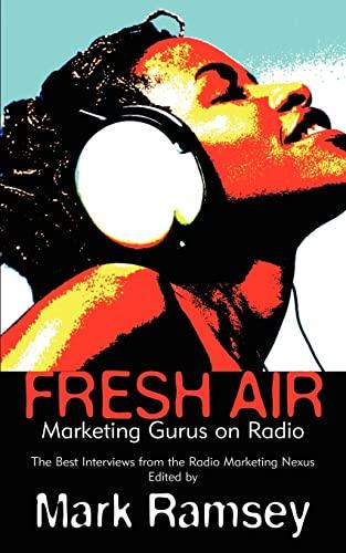 Fresh Air: Marketing Gurus on Radio: Mark Ramsey