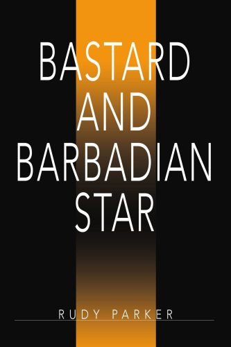 9780595377046: Bastard and Barbadian Star: Barbadian Star