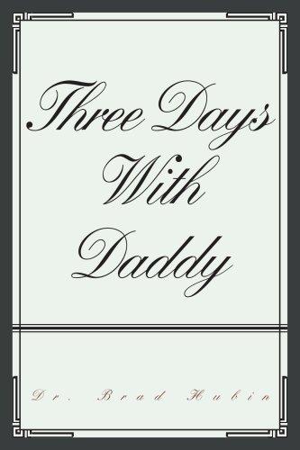 9780595377824: THREE DAYS WITH DADDY