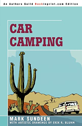9780595378258: Car Camping