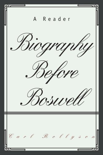 BIOGRAPHY BEFORE BOSWELL