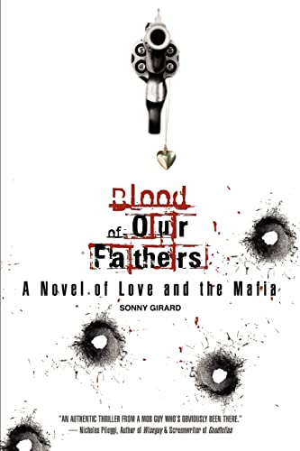 Blood of Our Fathers: A Novel of Love and the Mafia: Sonny Girard