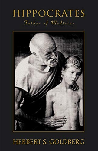 9780595380237: Hippocrates: Father of Medicine