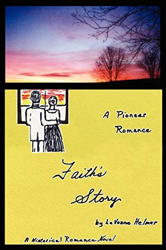 9780595380893: Faith's Story