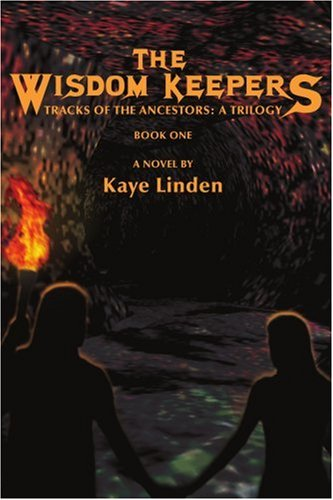 9780595380978: The Wisdom Keepers: Tracks of the Ancestors