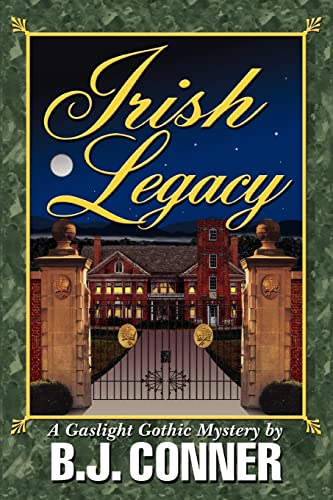Irish Legacy (Paperback): B J Conner