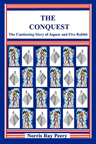 The Conquest: (The Continuing Story of Jaguar: Norris Peery