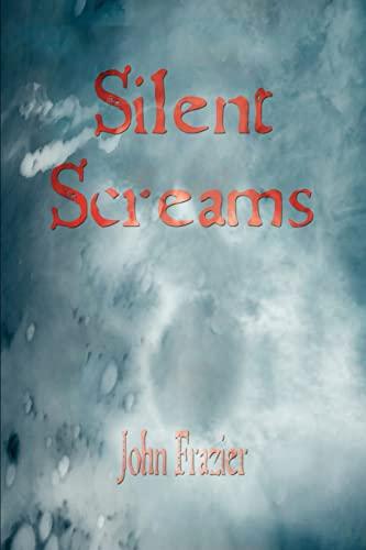 Silent Screams: Frazier, John