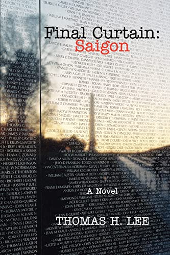 9780595383771: Final Curtain: Saigon: A Novel