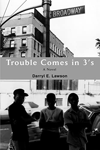 9780595384433: Trouble Comes in 3's