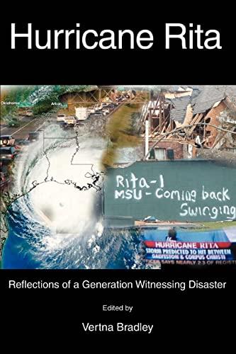 Hurricane Rita: Reflections of a Generation Witnessing Disaster: Vertna Bradley