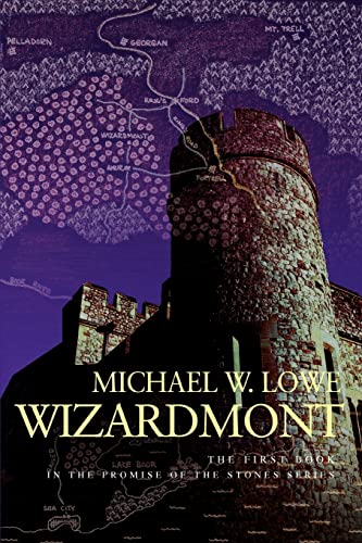 9780595385164: Wizardmont: The First Book in the Promise of the Stones Series