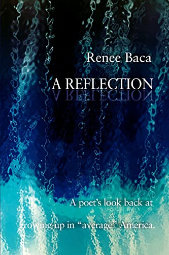 A Reflection A poet: Renee Baca