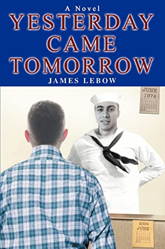 Yesterday Came Tomorrow: James Lebow
