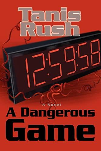 9780595386192: A Dangerous Game