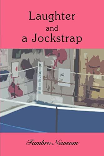 9780595386819: Laughter and a Jockstrap