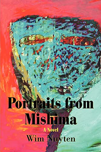Portraits from Mishima: wim nuyten